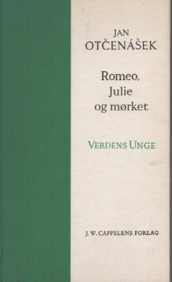 Romeo, Julie og mørket