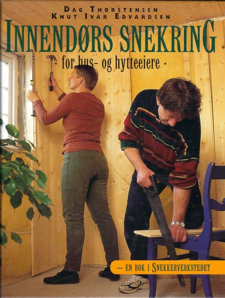 Innendørs snekring for hus- og hytteeiere - En bok i Snekkerverkstedet