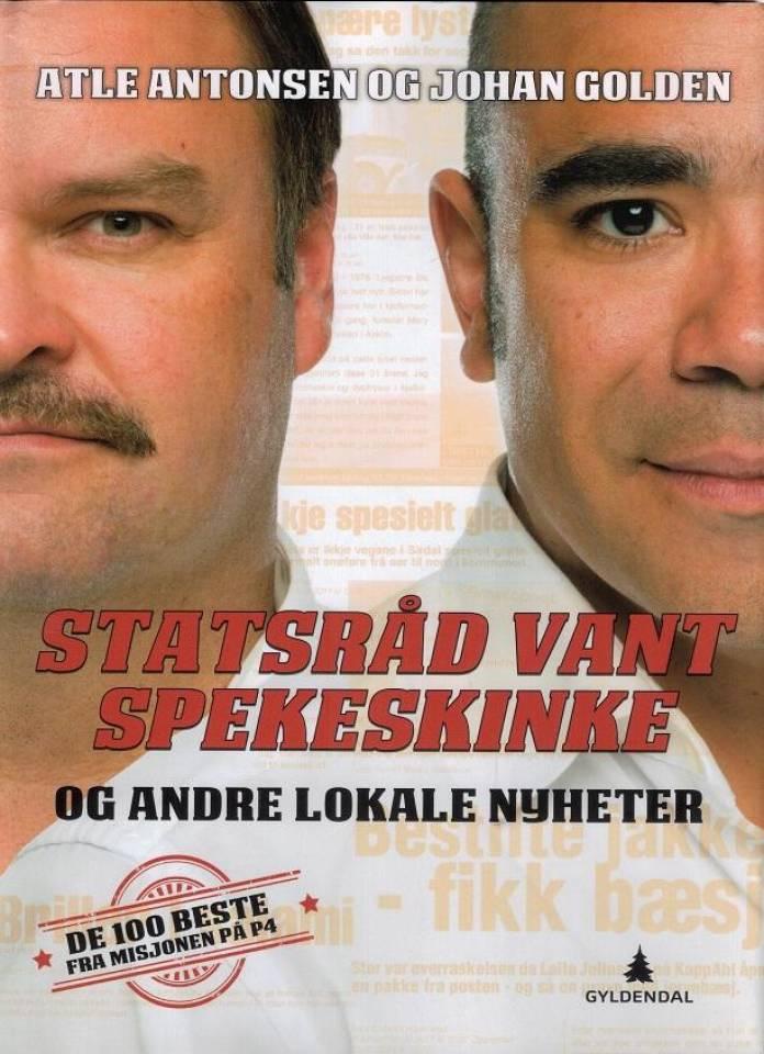 Atle Antonsen og Johan Golden: Statsråd vant spekeskinke og andre lokale nyheter