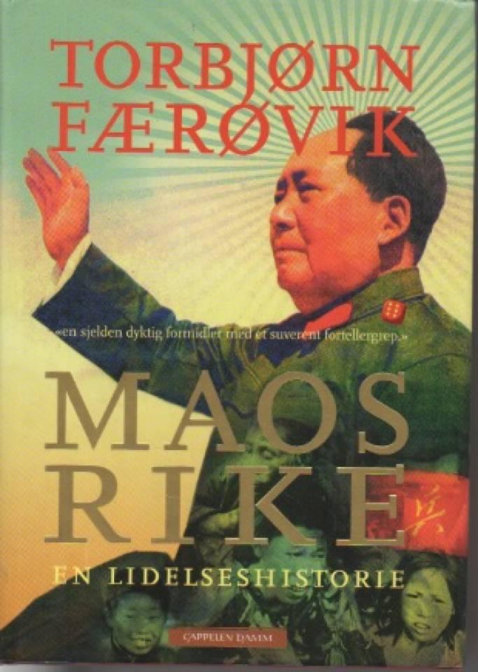 Maos rike – en lidelseshistorie