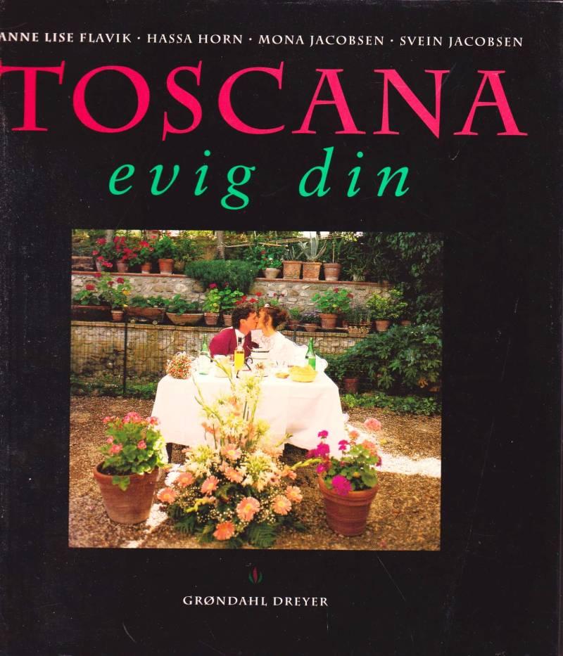 Toscana evig din