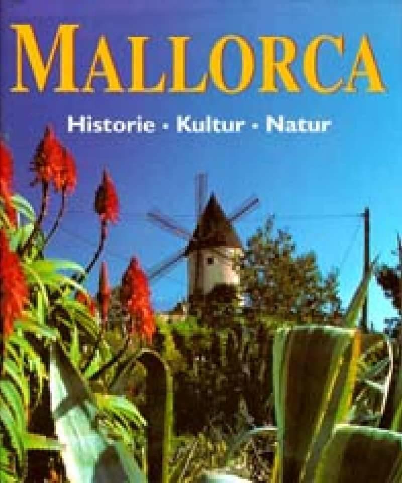 Mallorca  Historie - Kultur - Natur