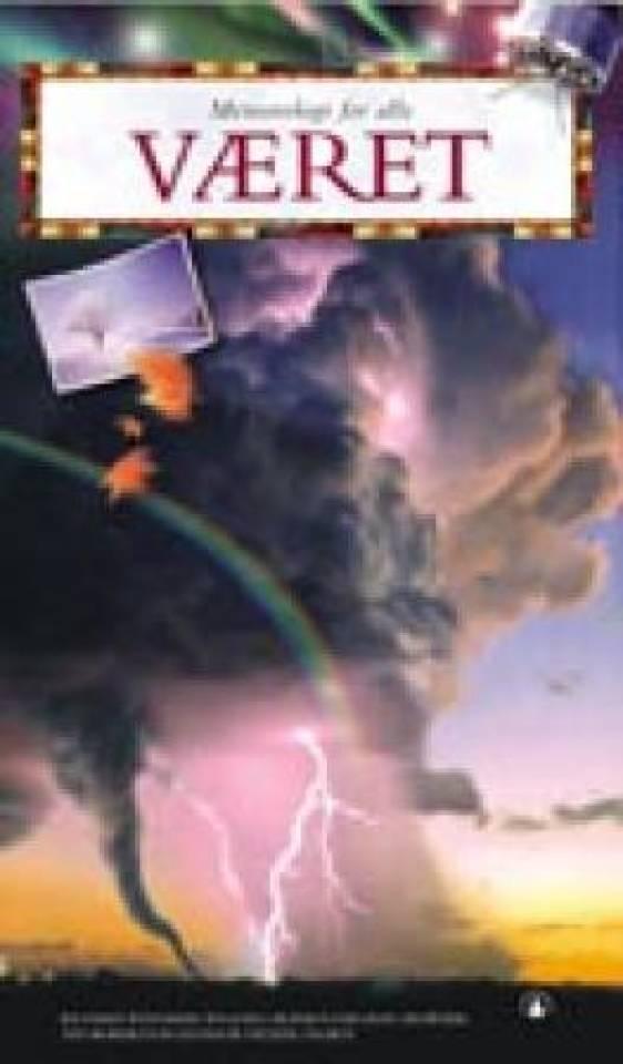Meteorologi for alle - Været