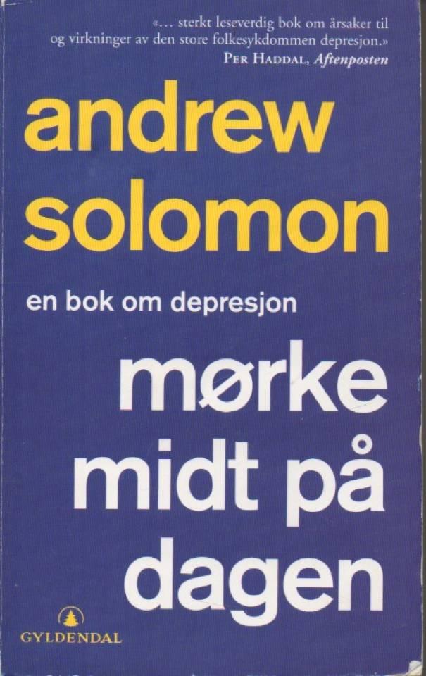 Mørke midt på dagen – en bok om depresjon