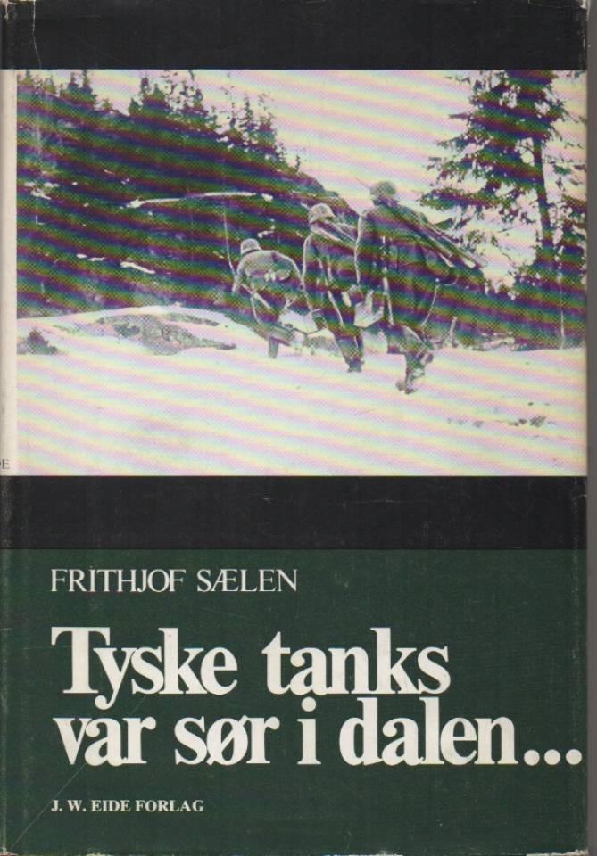 Tyske tanks var sør i dalen