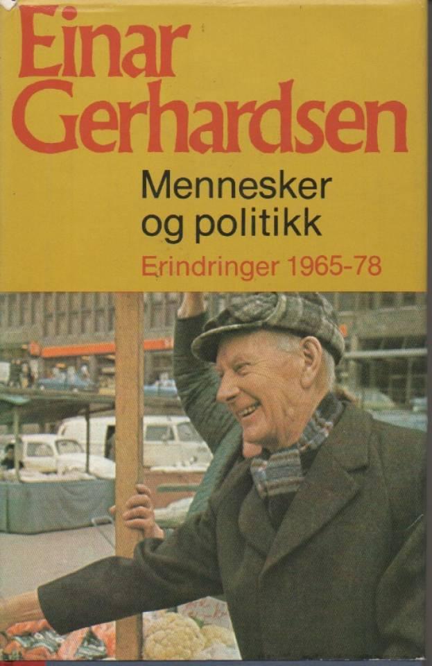 Mennesker sig politikk – Erindringer 1965-78