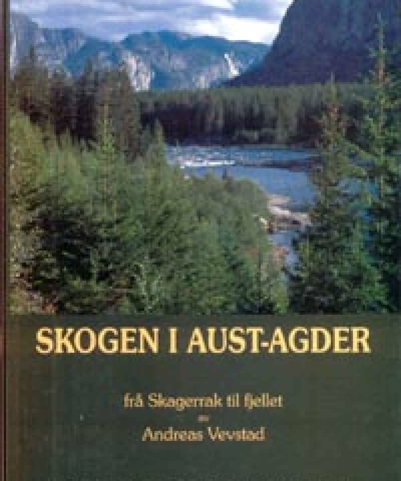 SKOGEN I AUST-AGDER