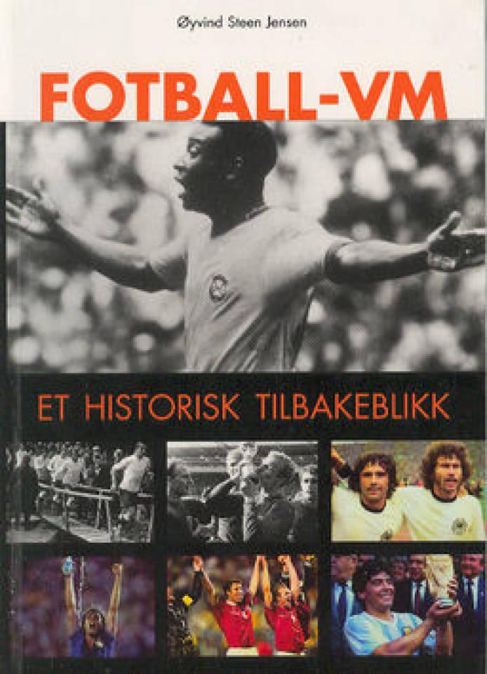FOTBALL-VM Et historisk tilbakeblikk