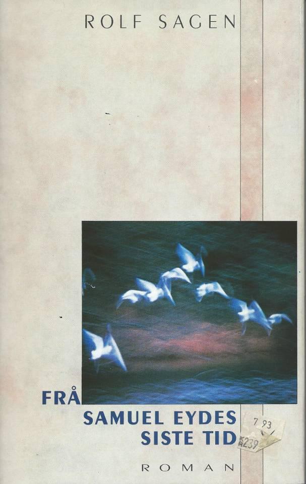 Frå Samuel Eydes siste tid