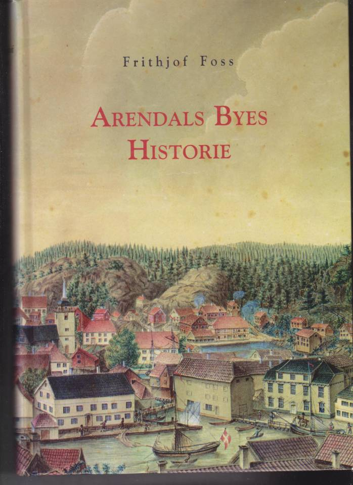Arendal byes historie